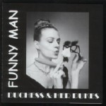 Funny Man - The Duchess & Her Dukes