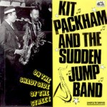 On The Shady Side Of The Street - Kit Packham & The Sudden Jump Band